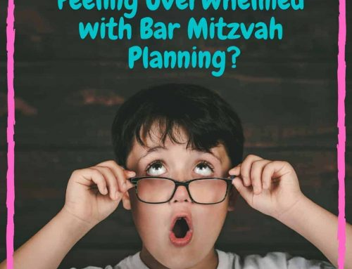 Feeling Overwhelmed With Mitzvah Planning?