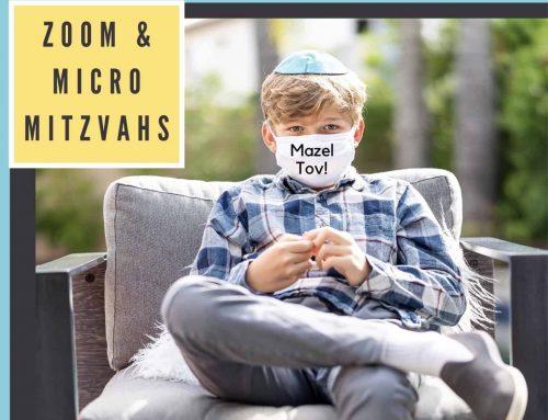 Zoom & Micro Mitzvahs